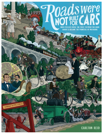 Roads Were Not Built for Cars, Book Cover